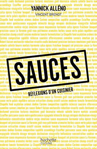 Sauces, réflexions d'un cuisinier par Yannick Alléno