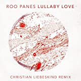 Lullaby Love (Christian Liebeskind Remix)