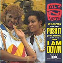 Push It (U.S. Remix) / I Am Down