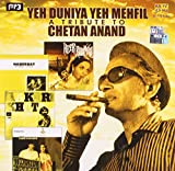 Yeh Duniya Yeh Mehfil a Tribute to Cheta...