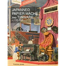 Japanned Papier Mache and Tinware c. 1740-1940-