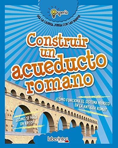 Construir un acueducto romano (Experia)