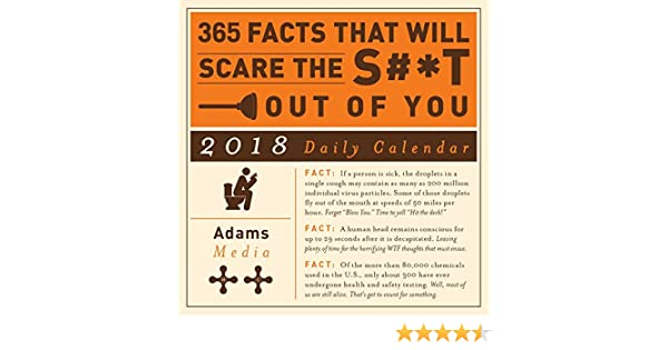 365 Facts That Will Scare the S#*t Out of You 2018 Daily