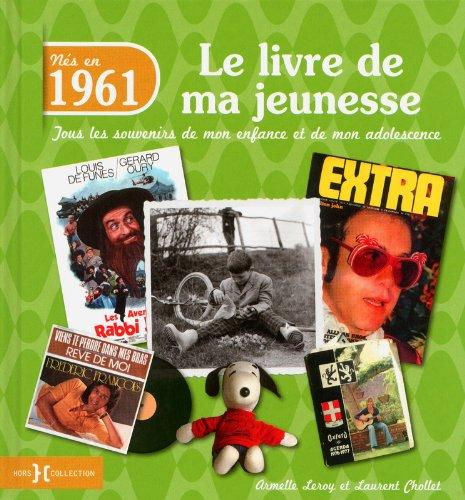 1961, le livre de ma jeunesse par Armelle LEROY