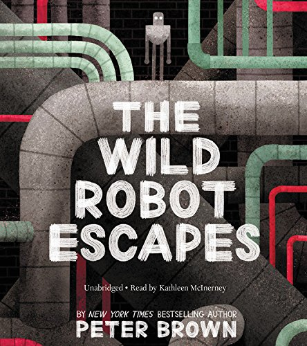 The Wild Robot Escapes: Includes Pdf of Illustrations
