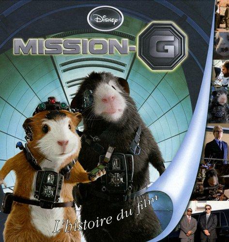 Mission G : L'histoire du film