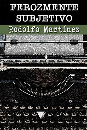 Ferozmente subjetivo (Spanish Edition)