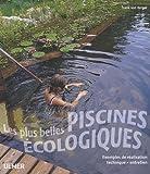 Les Plus belles piscines écologiques...