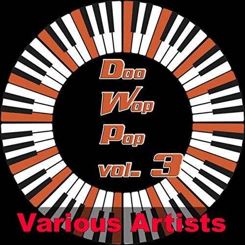 Doo Wop Pop, Vol. 3