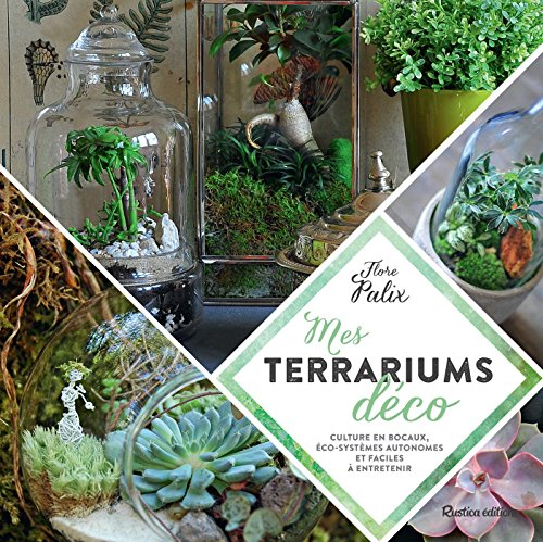 Mes terrariums déco (Esprit nature) (French Edition)