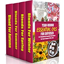 Year-Round Essential Oils For Diffuser: 132 Wonderful Essential Oils Blends For Each Season Of The Year: (Young Living Essential Oils Guide, Essential ... Oils For Weight Loss) (English Edition)