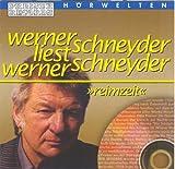 Preiser Hörwelten - Werner Schneyder Liest Werner Schneyder: Reimzeit