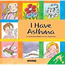 I Have Asthma (Let's Talk About It!)