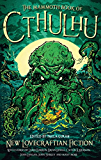 The Mammoth Book of Cthulhu: New Lovecraftian Fiction (Mammoth Books) (English Edition)