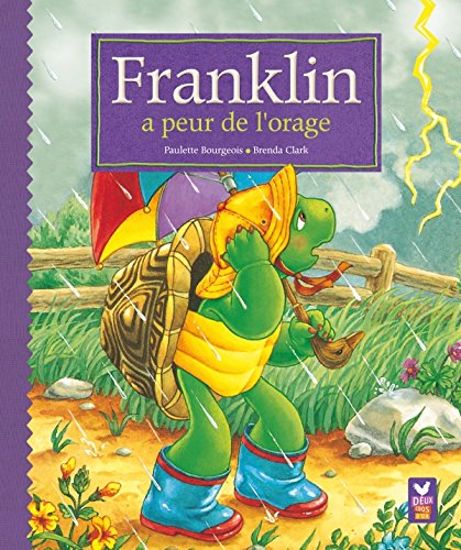 Franklin a peur de l'orage par Paulette Bourgeois, Brenda Clark