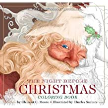 The Night Before Christmas Coloring Book (The Classic Edition)