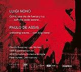 Luigi Nono : Como una ola de fuerza y luz. Barainsky, Michiels, Rundel, Warinsky.
