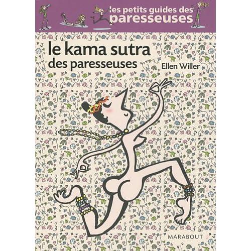 Le Kama sutra des paresseuses