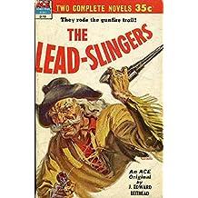 Hanging Hills / Lead-Slingers