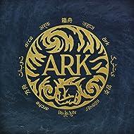 Ark [Explicit]