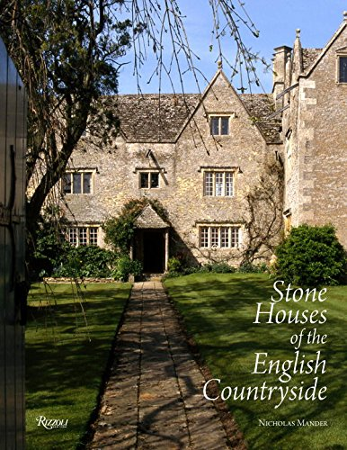 Stone Houses of the English Countryside (Rizzoli Classics)