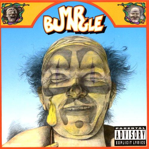 Mr. Bungle [Explicit]