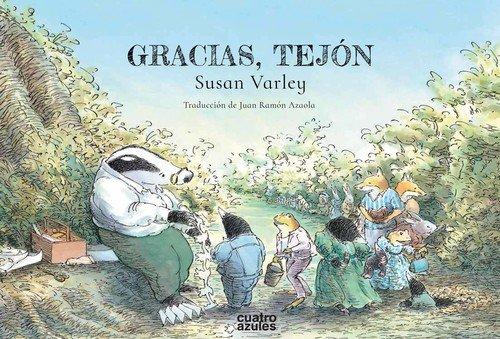 Gracias, Tejón