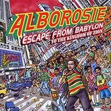 Escape From Babylon To The Kingdom Of Zion by Alborosie (2010-02-16)