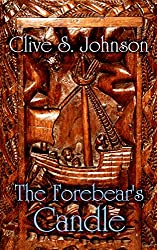 The Forebear's Candle: A time travel mystery and love story set against the intrigue of Henry Tudor's England