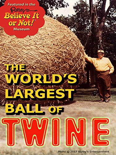 The World's Largest Ball of Twine Cover
