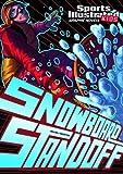 Snowboard Standoff (Sports Illustrated Kids Graphic Novels) by Scott Ciencin (2011-08-06)