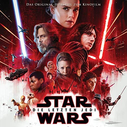 Star Wars: Die Letzten Jedi (Das Original-Hörspiel zum Film)