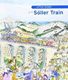 Little Story Of Sóller Train (Petites històries)