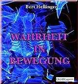 Wahrheit in Bewegung (German Edition)