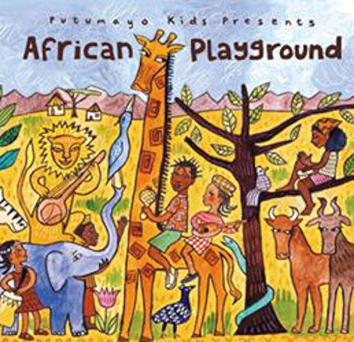 Putumayo Kids Presents African Playground Test