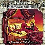Die Fakten im Fall Valdemar - Gruselkabinett-Folge 127