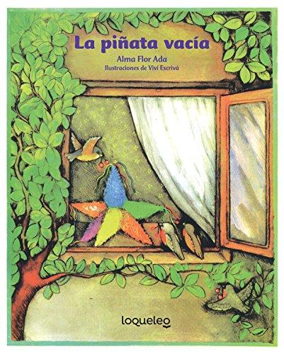 La piñata vacía/ The Empty Piñata