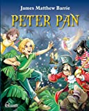 Peter Pan: An Illustrated Classic for Kids and Young Readers (Excellent for Bedtime & Young Readers): Volume 1 (Children's Fiction)