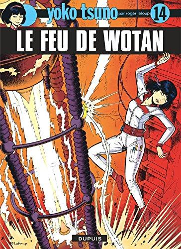 Yoko Tsuno, n° 14 : Le feu de wotan par Roger Leloup