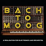 Bach to Moog (a Réalisation for Electronics and Orchestra)...