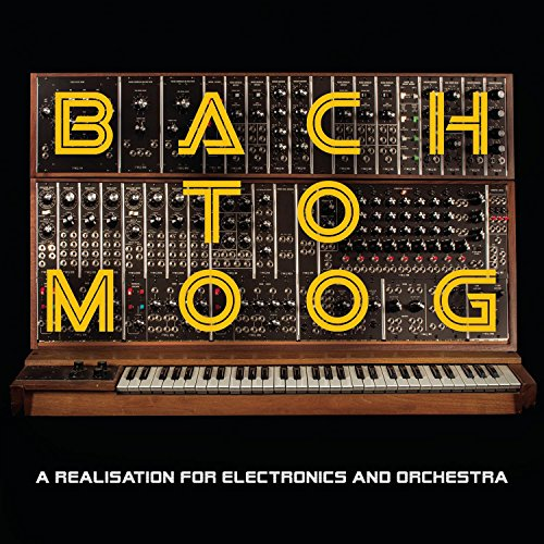 bach-to-moog-a-realisation-for-electronics-and-orchestra