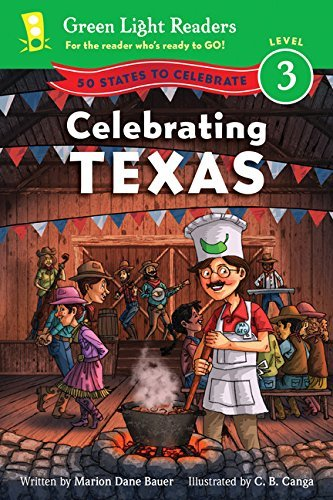 Celebrating Texas: 50 States to Celebrate (Green Light Readers Level 3) by Marion Dane Bauer (2013-06-18)