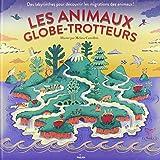 """Afficher """"Les animaux globe-trotteurs"""""""