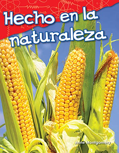 Hecho en la naturaleza (Nature Made) (Science Readers: Content and Literacy) por Teacher Created Materials