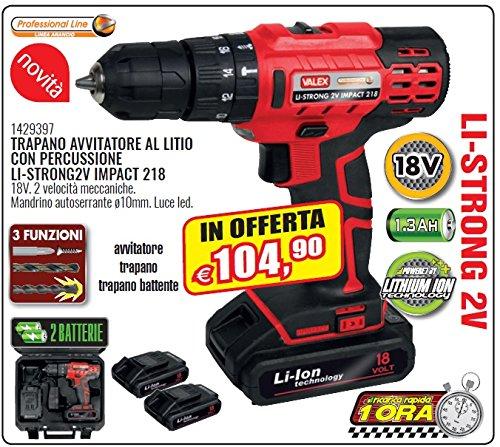 TRAPANO AVVITATORE BATTERIA PERCUSSIONE litio 18V LI-STRONG 2V IMPACT 218 VALEX