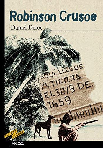 Robinson Crusoe (Clásicos - Tus Libros-Selección) por Daniel Defoe