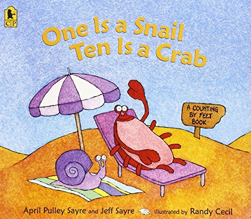 One Is a Snail, Ten is a Crab: A Counting by Feet Book by April Pulley Sayre (2006-03-14)