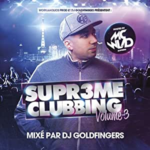 "DJ Goldfingers Supreme Clubbing Volume 3"""