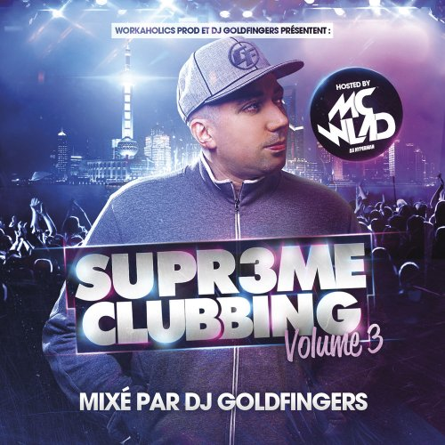 DJ Goldfingers 'Supreme Clubbing Volume 3'