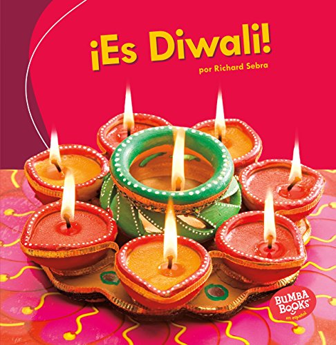 ¡es Diwali! (It's Diwali!) (Bumba Books en español ¡Es una fiesta!/ It's a Holiday!) por Richard Sebra